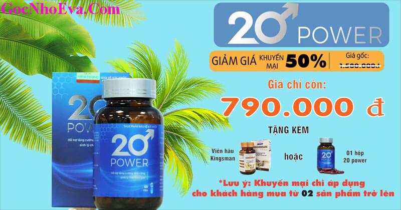Viên uống tăng cường sinh lý 20 Power chính hãng Giảm 50%